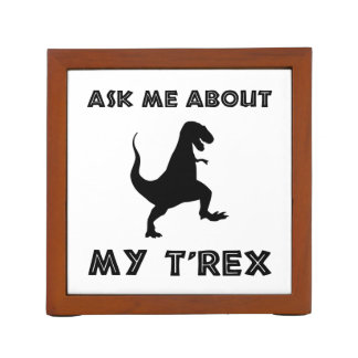 Ask Me About T Rex Funny Desk Organizer