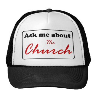Ask Me About The Church Trucker Hat
