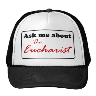 Ask Me About The Eucharist Trucker Hat