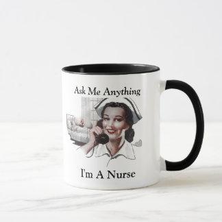 Ask Me Anything  I'm a Nurse Funny Nursing Mug