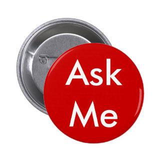 Ask Me Button 4 Business, Wedding, School, Theatre