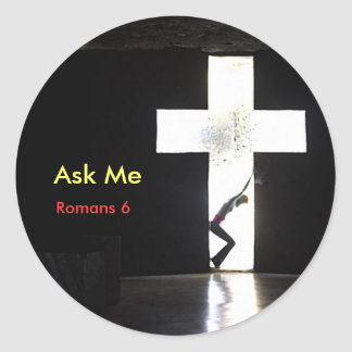 "Ask Me ""In the Cross"" Round Sticker"