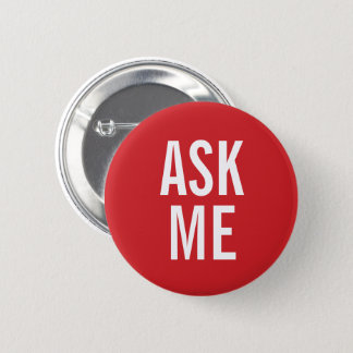 Ask Me | Red Volunteer Badge 2 Inch Round Button