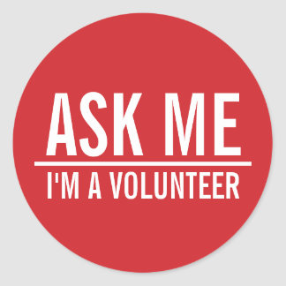 Ask Me | Red Volunteer Badge Classic Round Sticker