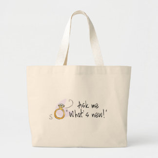 Ask Me Whats New Large Tote Bag