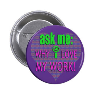 ASK ME WHY 2 INCH ROUND BUTTON
