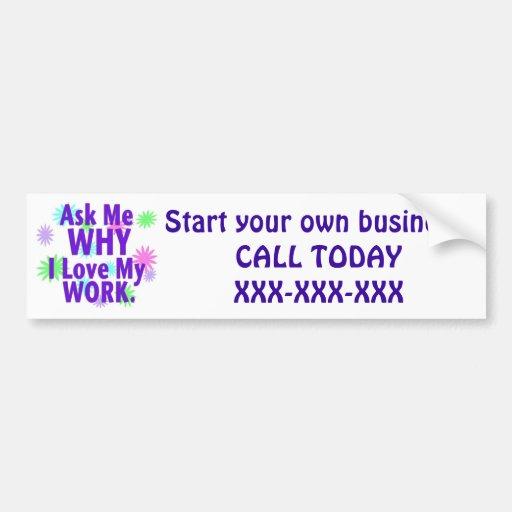 Ask Me Why Bumper Sticker