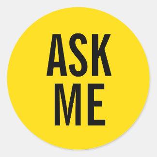 Ask Me | Yellow Volunteer Badge Classic Round Sticker