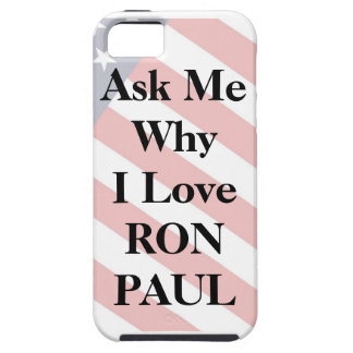 Ask My Why I'm Voting for RON PAUL iphone case