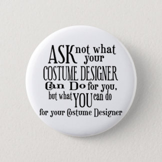 Ask Not Costumer 2 Inch Round Button