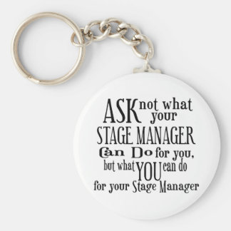 Ask Not Stage Manager Keychain