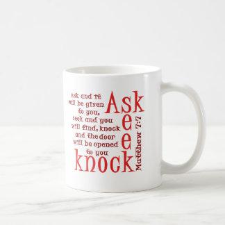 Ask, Seek, Knock Coffee Mug