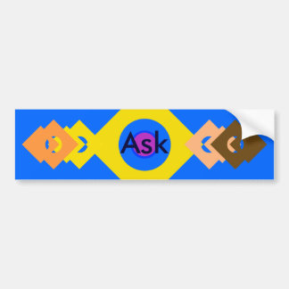 Ask - ! UCreate Ask jGibney Zazzle Bumper Sticker