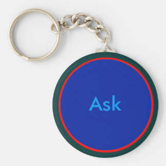 Ask - ! UCreate Ask jGibney Zazzle Key Chain