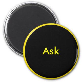 Ask - ! UCreate Ask jGibney Zazzle 2 Inch Round Magnet