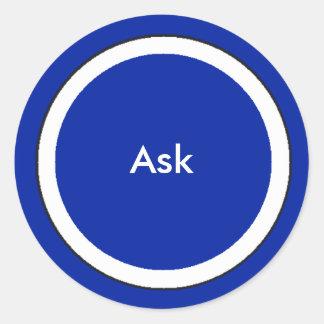 Ask - ! UCreate Ask jGibney Zazzle Round Sticker