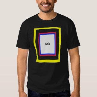 Ask - ! UCreate Ask jGibney Zazzle Tshirt