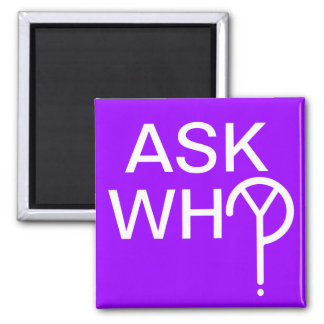 ASK WHY? MAGNET- Purple Magnet