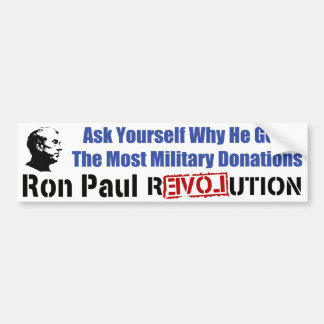 Ask Yourself Why He Gets Most Military Donations Bumper Sticker