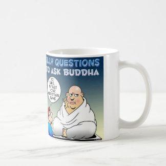 Asking a silly question to a budda. coffee mug