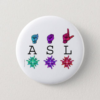 ASL and ILY FLOWERS 2 Inch Round Button