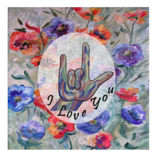 ASL Flowers and I Love You Acrylic Wall Art