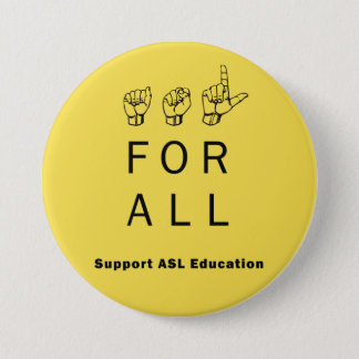 ASL for ALL - Support ASL Education Pin