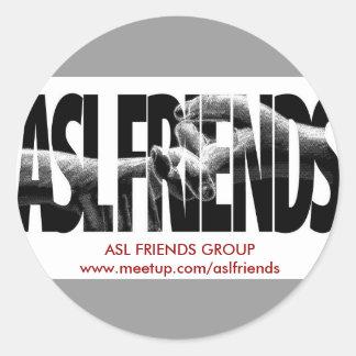ASL FRIENDS GROUP ROUND STICKER