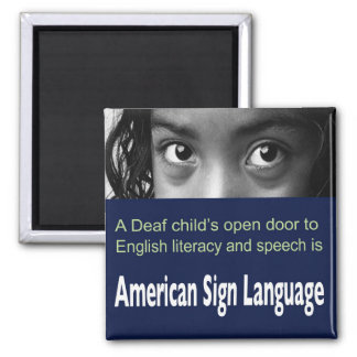 ASL Helps Deaf Child to Learn English Literacy. Magnet