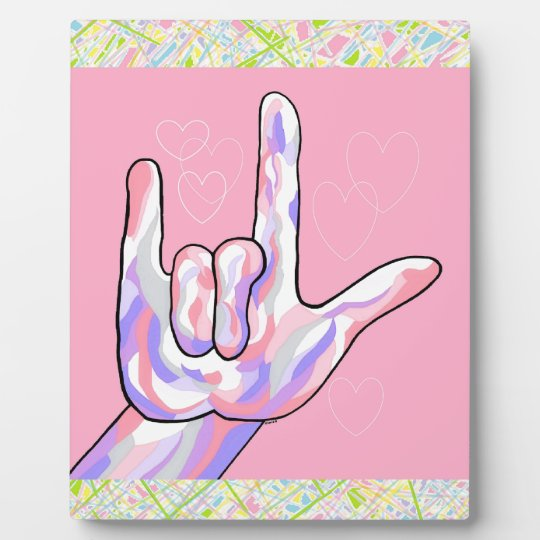 ASL I Love You in PINK Plaque