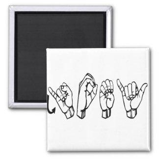 ASL JOEY FINGERSPELLED AMERICAN SIGN LANGUAGE MAGNET