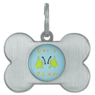 ASL Let's PLAY! Pet Name Tag
