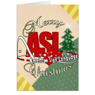 ASL MERRY CHRISTMAS - AMERICAN SIGN LANGUAGE CARD
