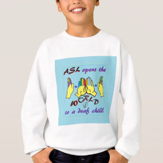 ASL Opens the World Sweatshirt