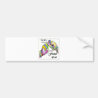 ASL Texas Means Friend Bumper Sticker