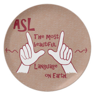ASL The Most Beautiful Language Plate