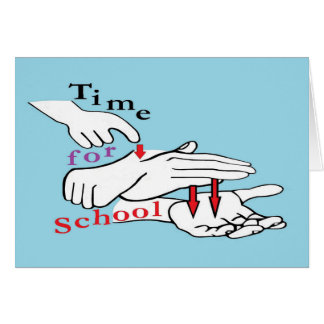 ASL Time for School Card