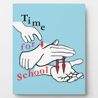 ASL Time for School Plaque