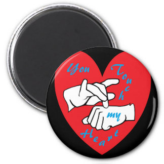 ASL You Touch my Heart Magnet