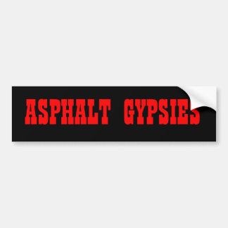 ASPHALT, GYPSIES BUMPER STICKER