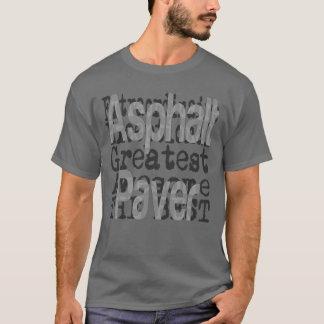 Asphalt Paver Extraordinaire T-Shirt