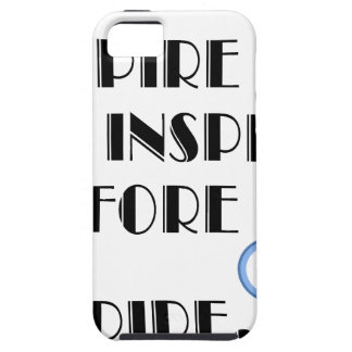 Aspire To inspire before we expire. Case For The iPhone 5