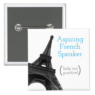 Aspiring French Speaker | Cute Eiffel Tower 2 Inch Square Button