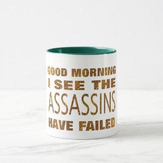 assasins have failed funny coffee mug