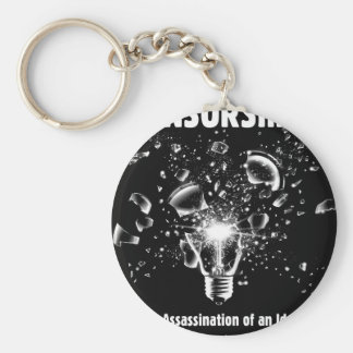 Assassination of an Idea Keychain