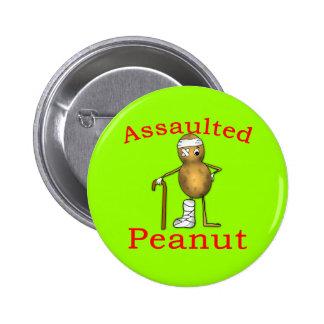 Assaulted Peanut Funniest Joke Ever T shirt Pin