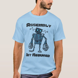 Assembly Not Required Shirt
