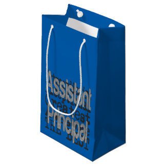 Assistant Principal Extraordinaire Small Gift Bag