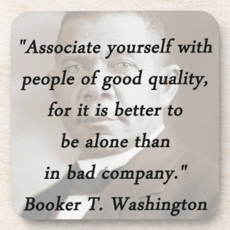Associate Yourself - Booker T Washington Coaster