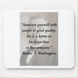 Associate Yourself - Booker T Washington Mouse Pad